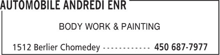Automobile Andredi Enr (450-687-7977) - Display Ad - BODY WORK & PAINTING