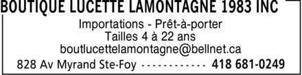 Boutique Lucette Lamontagne 1983 Inc (418-681-0249) - Annonce illustrée======= - Importations Prêt-à-porter Tailles 4 à 22 ans boutlucettelamontagne@bellnet.ca