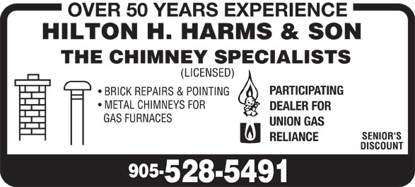 Harms Hilton H (905-528-5491) - Annonce illustrée======= - OVER 50 YEARS EXPERIENCE PARTICIPATING DEALER FOR UNION GAS RELIANCE
