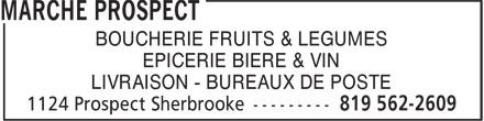 Marche Prospect (819-562-2609) - Annonce illustrée======= - BOUCHERIE FRUITS & LEGUMES EPICERIE BIERE & VIN LIVRAISON - BUREAUX DE POSTE