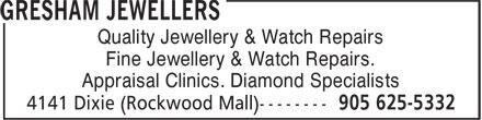Gresham Jewellers (905-625-5332) - Annonce illustrée======= - Quality Jewellery & Watch Repairs Fine Jewellery & Watch Repairs. Appraisal Clinics. Diamond Specialists