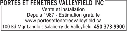 Portes & Fenêtres Valleyfield (450-373-9900) - Annonce illustrée======= - Vente et installation Depuis 1987 - Estimation gratuite www.portesetfenetresvalleyfield.ca