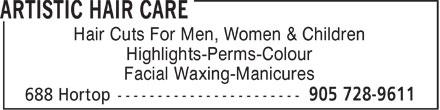 Artistic Hair Care (905-728-9611) - Annonce illustrée======= - Hair Cuts For Men, Women & Children Highlights-Perms-Colour Facial Waxing-Manicures