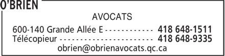 O'Brien (418-648-1511) - Annonce illustrée======= - AVOCATS AVOCATS