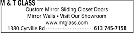 M & T Glass (613-745-7158) - Display Ad - www.mtglass.com Mirror Walls * Visit Our Showroom Custom Mirror Sliding Closet Doors www.mtglass.com Mirror Walls * Visit Our Showroom Custom Mirror Sliding Closet Doors www.mtglass.com Mirror Walls * Visit Our Showroom Custom Mirror Sliding Closet Doors www.mtglass.com Mirror Walls * Visit Our Showroom Custom Mirror Sliding Closet Doors www.mtglass.com Mirror Walls * Visit Our Showroom Custom Mirror Sliding Closet Doors www.mtglass.com Mirror Walls * Visit Our Showroom Custom Mirror Sliding Closet Doors