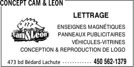 Concept Cam & Léon (450-562-1379) - Display Ad - LETTRAGE ENSEIGNES MAGNÉTIQUES PANNEAUX PUBLICITAIRES VÉHICULES-VITRINES CONCEPTION & REPRODUCTION DE LOGO