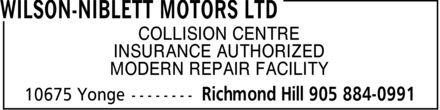 Wilson Niblett Motors Limited (905-884-0991) - Annonce illustrée======= - COLLISION CENTRE INSURANCE AUTHORIZED MODERN REPAIR FACILITY