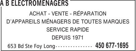 A B Electroménagers (450-677-1695) - Annonce illustrée======= - ACHAT - VENTE - RÉPARATION D'APPAREILS MÉNAGERS DE TOUTES MARQUES SERVICE RAPIDE DEPUIS 1971