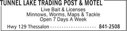 Tunnel Lake Trading Post & Motel (705-841-2508) - Display Ad - Live Bait & Licenses Minnows, Worms, Maps & Tackle Open 7 Days A Week