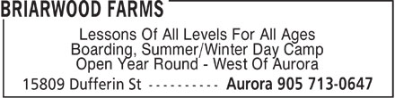 Briarwood Farms (905-713-0647) - Display Ad - Boarding, Summer/Winter Day Camp Lessons Of All Levels For All Ages Open Year Round - West Of Aurora