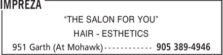 "Impreza (905-389-4946) - Display Ad - ""THE SALON FOR YOU"" HAIR - ESTHETICS"