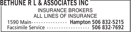 Bethune R L & Associates Inc (506-832-5215) - Display Ad - INSURANCE BROKERS ALL LINES OF INSURANCE