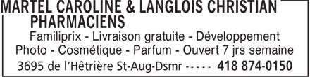 Familiprix Extra Caroline Martel & Christian Langlois (418-874-0150) - Annonce illustrée======= - Photo - Cosmétique - Parfum - Ouvert 7 jrs semaine Familiprix - Livraison gratuite - Développement Photo - Cosmétique - Parfum - Ouvert 7 jrs semaine Familiprix - Livraison gratuite - Développement