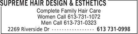 Supreme Hair Design & Esthetics (613-731-0998) - Annonce illustrée======= - Complete Family Hair Care Women Call 613-731-1072 Men Call 613-731-0323  Complete Family Hair Care Women Call 613-731-1072 Men Call 613-731-0323  Complete Family Hair Care Women Call 613-731-1072 Men Call 613-731-0323