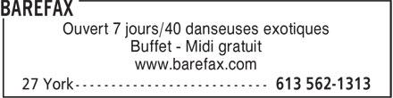 Barefax (613-562-1313) - Annonce illustrée======= - Ouvert 7 jours/40 danseuses exotiques Buffet - Midi gratuit www.barefax.com
