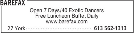 Barefax (613-562-1313) - Annonce illustrée======= - Open 7 Days/40 Exotic Dancers Free Luncheon Buffet Daily www.barefax.com  Open 7 Days/40 Exotic Dancers Free Luncheon Buffet Daily www.barefax.com  Open 7 Days/40 Exotic Dancers Free Luncheon Buffet Daily www.barefax.com  Open 7 Days/40 Exotic Dancers Free Luncheon Buffet Daily www.barefax.com  Open 7 Days/40 Exotic Dancers Free Luncheon Buffet Daily www.barefax.com  Open 7 Days/40 Exotic Dancers Free Luncheon Buffet Daily www.barefax.com