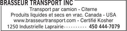 Brasseur Transport (450-444-7079) - Annonce illustrée======= - www.brasseurtransport.com - Certifié Kosher Transport par camion - Citerne Produits liquides et secs en vrac. Canada - USA