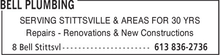 Bell Plumbing (613-836-2736) - Display Ad - SERVING STITTSVILLE & AREAS FOR 30 YRS Repairs - Renovations & New Constructions
