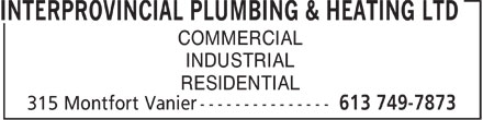 Interprovincial Plumbing & Heating Ltd (613-749-7873) - Annonce illustrée======= - COMMERCIAL INDUSTRIAL RESIDENTIAL  COMMERCIAL INDUSTRIAL RESIDENTIAL  COMMERCIAL INDUSTRIAL RESIDENTIAL  COMMERCIAL INDUSTRIAL RESIDENTIAL  COMMERCIAL INDUSTRIAL RESIDENTIAL  COMMERCIAL INDUSTRIAL RESIDENTIAL
