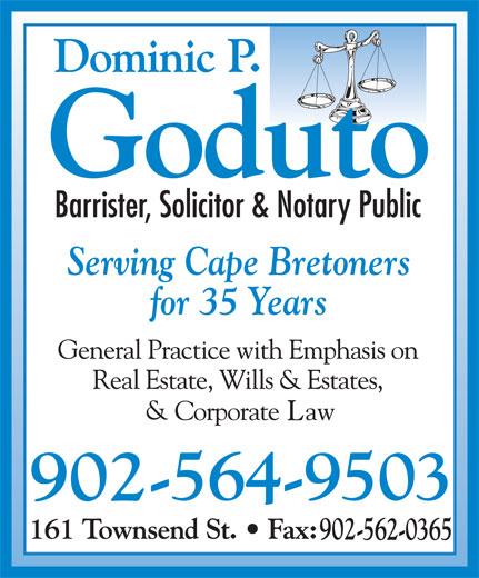 Dominic P Goduto Barrister (902-564-9503) - Annonce illustrée======= - Serving Cape Bretoners for 35 Years