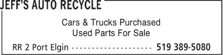 Jeff's Auto Recycle (519-389-5080) - Display Ad - Cars & Trucks Purchased Used Parts For Sale