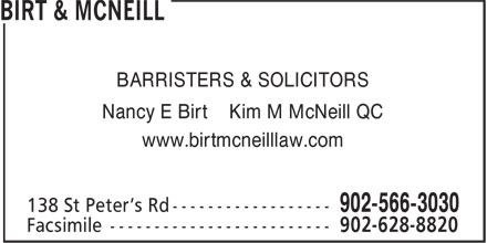 Birt & McNeill (902-566-3030) - Display Ad - Nancy E Birt Kim M McNeill QC www.birtmcneilllaw.com BARRISTERS & SOLICITORS