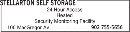 Stellarton Self Storage (902-755-5656) - Annonce illustrée======= - 24 Hour Access Heated Security Monitoring Facility