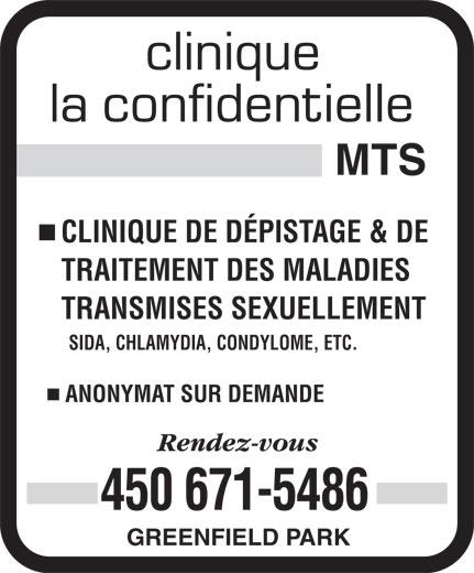 Clinique La Confidentielle MTS (450-671-5486) - Annonce illustrée======= - SIDA, CHLAMYDIA, CONDYLOME, ETC. ANONYMAT SUR DEMANDE 450 671-5486 GREENFIELD PARK CLINIQUE DE DÉPISTAGE & DE TRAITEMENT DES MALADIES TRANSMISES SEXUELLEMENT SIDA, CHLAMYDIA, CONDYLOME, ETC. ANONYMAT SUR DEMANDE 450 671-5486 GREENFIELD PARK CLINIQUE DE DÉPISTAGE & DE TRAITEMENT DES MALADIES TRANSMISES SEXUELLEMENT