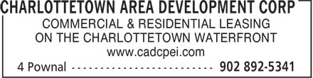 Charlottetown Area Development Corp (902-892-5341) - Annonce illustrée======= - COMMERCIAL & RESIDENTIAL LEASING ON THE CHARLOTTETOWN WATERFRONT www.cadcpei.com