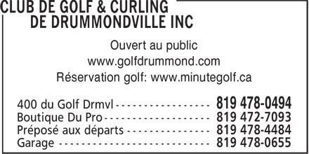 Club de Golf & Curling de Drummondville Inc (819-478-0494) - Annonce illustrée======= - Ouvert au public www.golfdrummond.com Réservation golf: www.minutegolf.ca