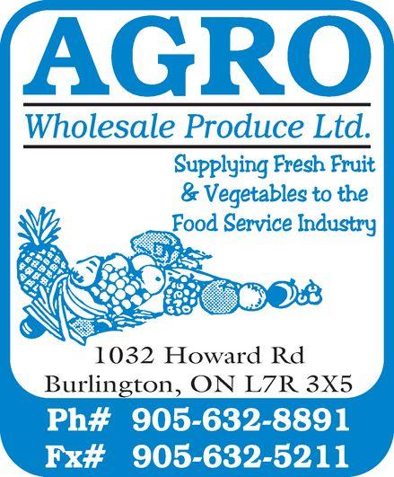 Agro Wholesale Produce Ltd (905-632-8891) - Annonce illustrée======= -