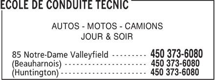 Ecole de Conduite TecnicSalaberry De Valleyfield (450-373-6080) - Annonce illustrée======= - AUTOS - MOTOS - CAMIONS JOUR & SOIR  AUTOS - MOTOS - CAMIONS JOUR & SOIR