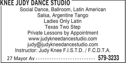 Knee Judy Dance Studio (709-579-3233) - Annonce illustrée======= - Social Dance, Ballroom, Latin American Salsa, Argentine Tango Ladies Only Latin Texas Two Step Private Lessons by Appointment www.judykneedancestudio.com Instructor: Judy Knee F.I.S.T.D. / F.C.D.T.A.