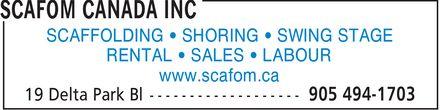 Scafom Canada Inc (905-494-1703) - Display Ad - SCAFFOLDING ¿ SHORING ¿ SWING STAGE RENTAL ¿ SALES ¿ LABOUR www.scafom.ca