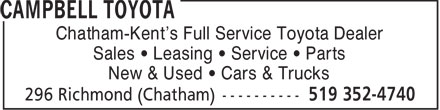 Campbell Toyota (519-352-4740) - Annonce illustrée======= - New & Used   Cars & Trucks Chatham-Kent's Full Service Toyota Dealer Sales   Leasing   Service   Parts