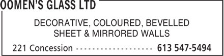 Oomen's Glass Ltd (613-547-5494) - Display Ad - DECORATIVE, COLOURED, BEVELLED SHEET & MIRRORED WALLS