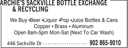 Archie's Sackville Bottle Exchange & Recycling (902-865-9010) - Display Ad - Copper • Brass • Aluminum Open 8am-5pm Mon-Sat (Next To Car Wash) We Buy •Beer •Liquor •Pop •Juice Bottles & Cans