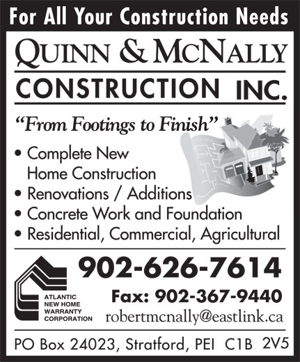 Quinn & McNally Construction Inc (902-626-7614) - Annonce illustrée======= - Fax: 902-367-9440 902-626-7614