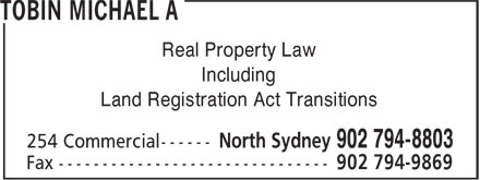 Tobin Michael A (902-794-8803) - Annonce illustrée======= - Real Property Law Including Land Registration Act Transitions
