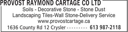 Provost Raymond Cartage Co Ltd (613-987-2118) - Annonce illustrée======= - Soils - Decorative Stone - Stone Dust Landscaping Tiles-Wall Stone-Delivery Service www.provostcartage.ca