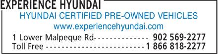 Experience Hyundai (902-569-2277) - Annonce illustrée======= - HYUNDAI CERTIFIED PRE-OWNED VEHICLES www.experiencehyundai.com