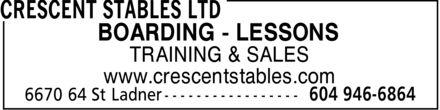 Crescent Stables Ltd (604-946-6864) - Annonce illustrée======= - BOARDING - LESSONS TRAINING & SALES www.crescentstables.com  BOARDING - LESSONS TRAINING & SALES www.crescentstables.com