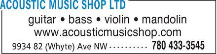 Acoustic Music Shop (780-433-3545) - Display Ad - guitar ¿ bass ¿ violin ¿ mandolin www.acousticmusicshop.com
