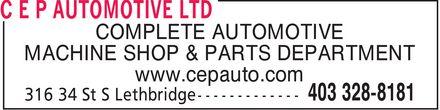 C E P Automotive Ltd (403-328-8181) - Annonce illustrée======= - COMPLETE AUTOMOTIVE MACHINE SHOP & PARTS DEPARTMENT www.cepauto.com