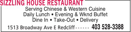 Sizzling House Restaurant (403-528-3388) - Display Ad - Serving Chinese & Western Cuisine Daily Lunch Evening & Wknd Buffet Dine In  Take-Out Delivery