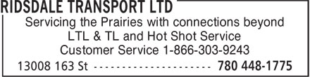 Ridsdale Transport Ltd (780-448-1775) - Annonce illustrée======= - Servicing the Prairies with connections beyond LTL & TL and Hot Shot Service Customer Service 1-866-303-9243 Servicing the Prairies with connections beyond LTL & TL and Hot Shot Service Customer Service 1-866-303-9243