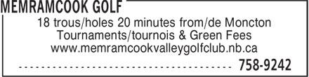 Terrain de golf de la Vallée de Memramcook (506-758-9242) - Annonce illustrée======= - 18 trous/holes 20 minutes from/de Moncton Tournaments/tournois & Green Fees www.memramcookvalleygolfclub.nb.ca