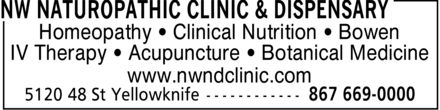 NW Naturopathic Clinic & Dispensary (867-669-0000) - Annonce illustrée======= - Homeopathy Clinical Nutrition Bowen IV Therapy Acupuncture Botanical Medicine www.nwndclinic.com