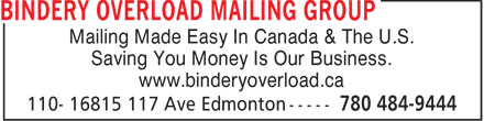 Bindery Overload Mailing Group (780-484-9444) - Annonce illustrée======= - Mailing Made Easy In Canada & The U.S. Saving You Money Is Our Business. www.binderyoverload.ca  Mailing Made Easy In Canada & The U.S. Saving You Money Is Our Business. www.binderyoverload.ca  Mailing Made Easy In Canada & The U.S. Saving You Money Is Our Business. www.binderyoverload.ca  Mailing Made Easy In Canada & The U.S. Saving You Money Is Our Business. www.binderyoverload.ca  Mailing Made Easy In Canada & The U.S. Saving You Money Is Our Business. www.binderyoverload.ca  Mailing Made Easy In Canada & The U.S. Saving You Money Is Our Business. www.binderyoverload.ca