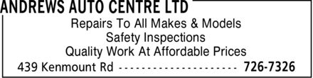 Andrews Auto Centre Ltd (709-726-7326) - Display Ad - Repairs To All Makes & Models Safety Inspections Quality Work At Affordable Prices